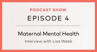 Episode 4: Maternal mental health