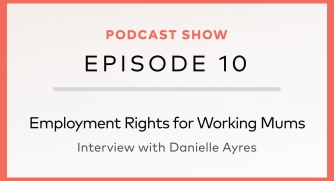 Employment Rights for Working Mums
