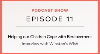 Helping our Children Cope with Bereavement